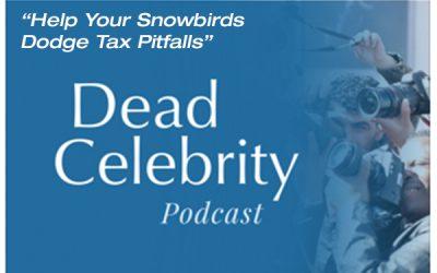 "Associate Daniel R. Bernard Discusses Estate Planning Considerations For Snowbirds On ""Dead..."