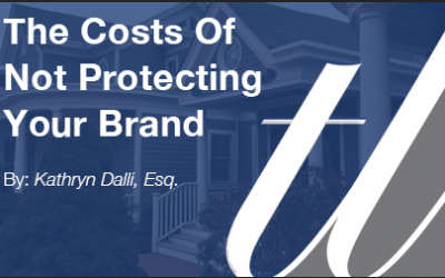 The Costs of Not Protecting Your Brand