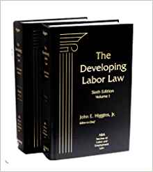 The Developing Labor Law publication cover Jeffrey Pagano Jennifer Nigro contributing editors