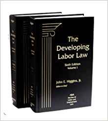 The Developing Labor Law publication cover Jeffrey Pagano Jennifer Nigro contributing editors