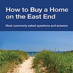 how to buy a home east end Long Island real estate law brochure
