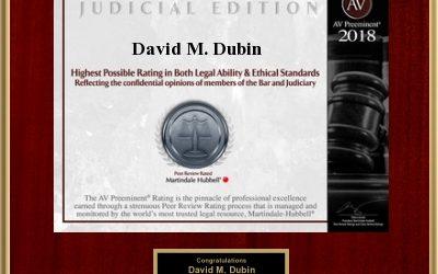 Senior Partner David M. Dubin Rated AV Preeminent, The Highest Possible Rating In Legal Ability &...